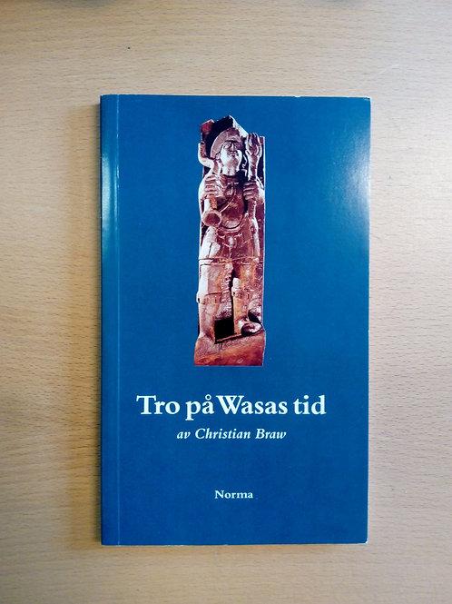 Tro på Wasas tid - Braw Christian