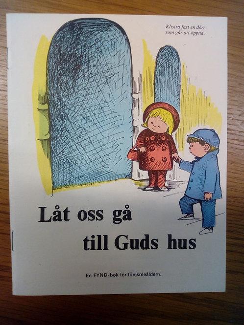 Låt oss gå till Guds hus