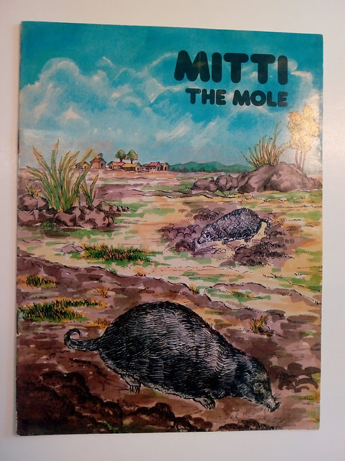 Mitti, The mole
