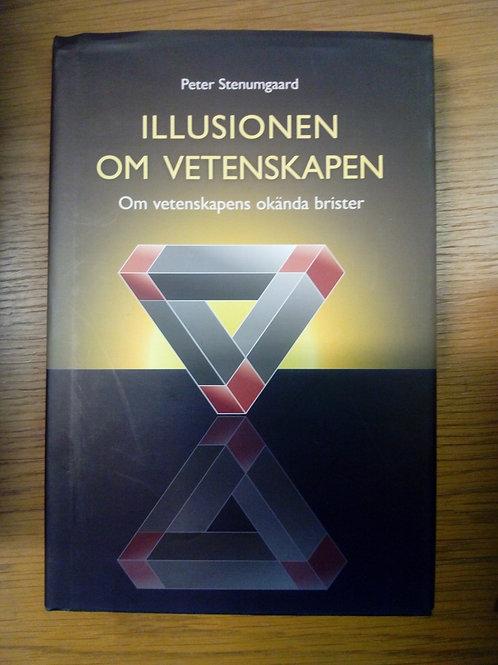 Illusionen om vetenskapen - Stenumgaard P