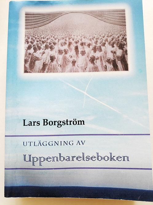 Utläggning av Uppenbarelseboken - Lars borgström
