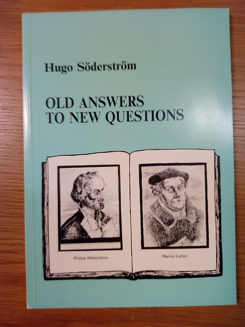 Hugo Söderström, Old Answers to New Questions