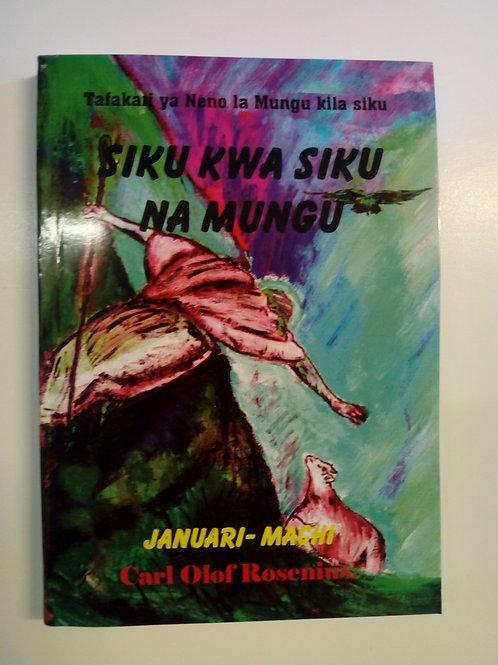 Rosenius CO, Siku kwa Siku pamoja na Mungu (Januari-Mars)