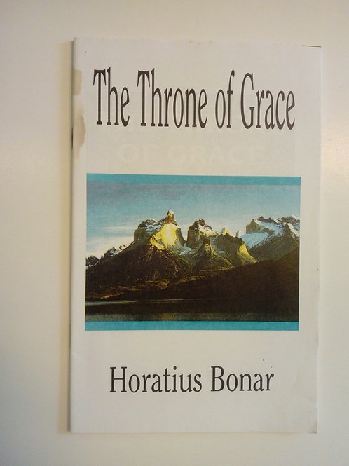 The Throne of Grace - Horatius Bonar