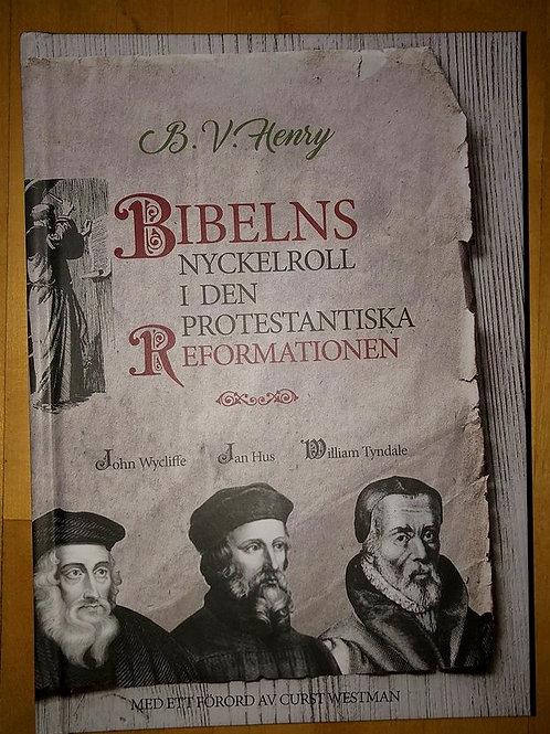 Bibelns nyckelroll i den protestantiska reformationen