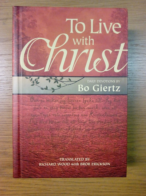 To Live with Christ - Bo Giertz