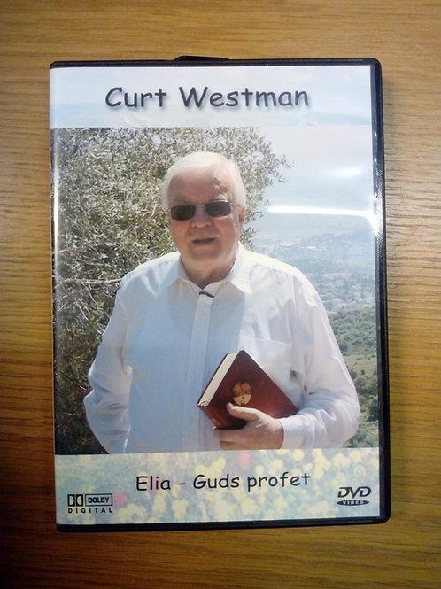Elia Guds profet - Curt westman