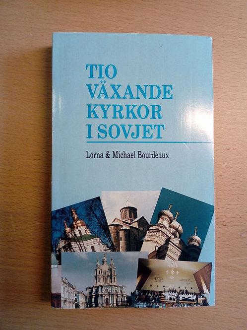 Tio växande kyrkor i Sovjet - Bordeaux, L & M,