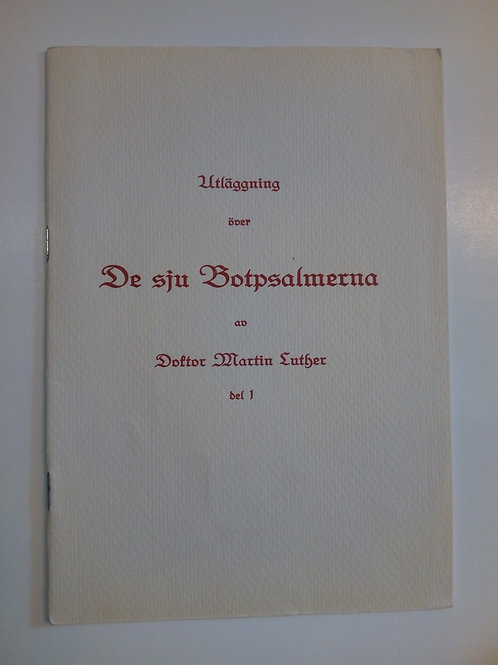 De Sju Botpsalmerna - Martin Luther