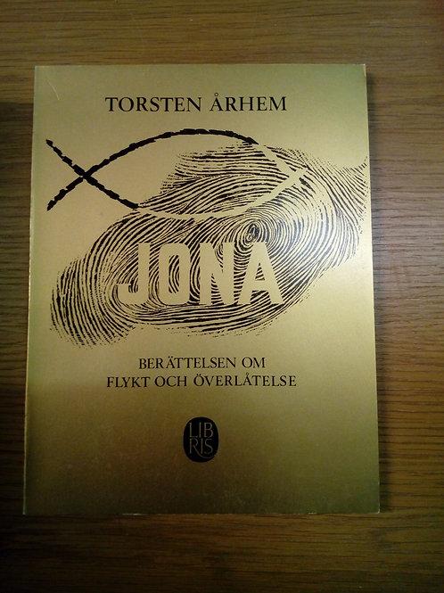 Århem T, Jona – om flykt och