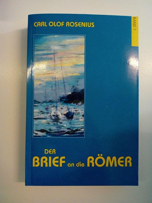Rosenius CO, Der Brief an die Römer 1-2