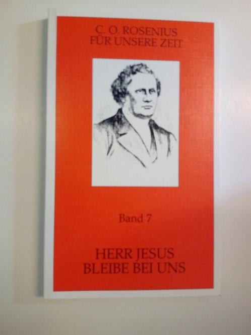 C.O Rosenius - Jesus bliv när oss