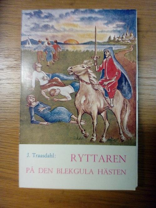 Ryttaren på den blekgula hästen - Traasdahl J