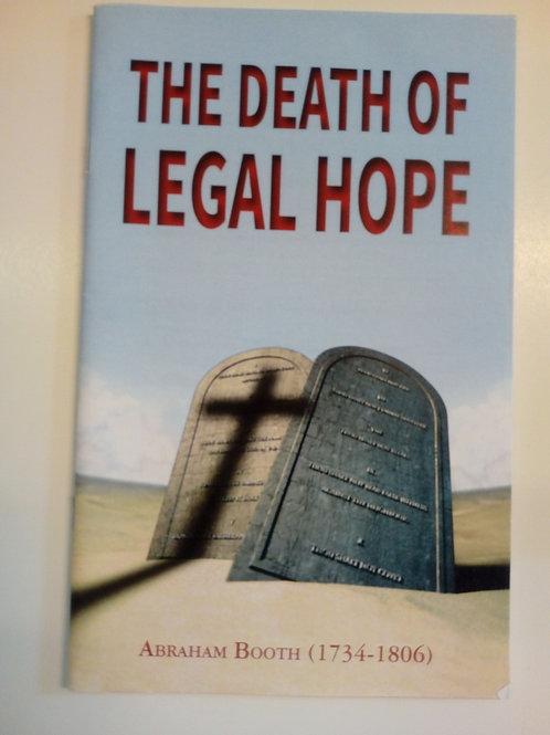 The death of legal hope - Abraham Booth