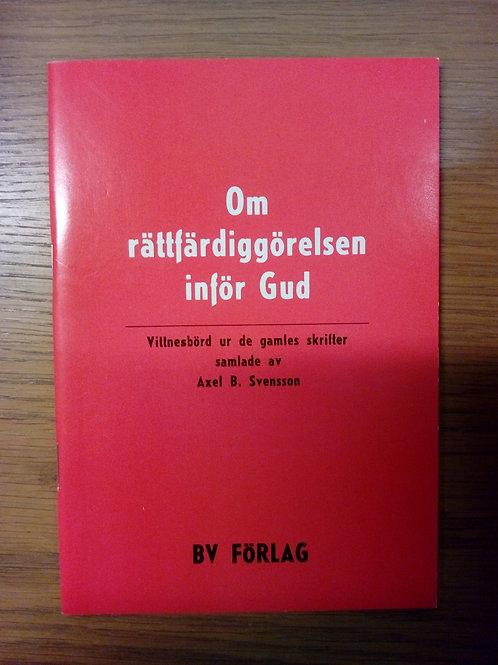 Om rättfärdiggörelsen inför Gud - Svensson Axel B