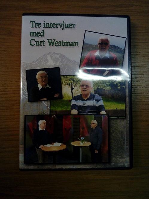 Tre intervjuer med Curt westman