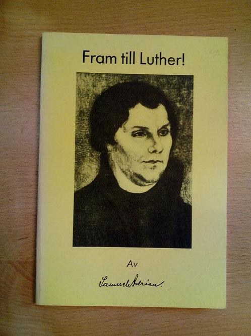 Adrian, Samuel, Fram till Luther