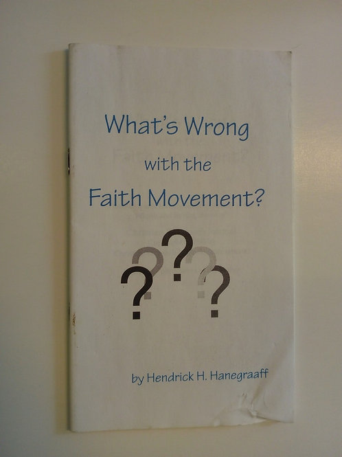 What's wrong with the Faith movement?