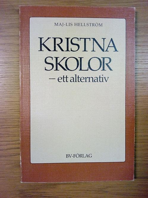 Hellström Maj-Lis, Kristna skolor