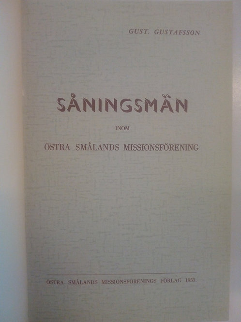 Gustafsson G, Såningsmän inom ÖSM, häftad