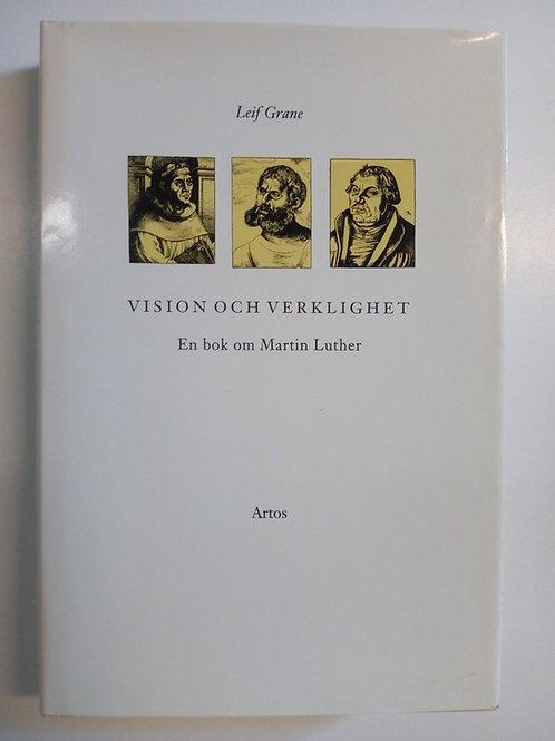 Vision och verklighet - Leif Grane