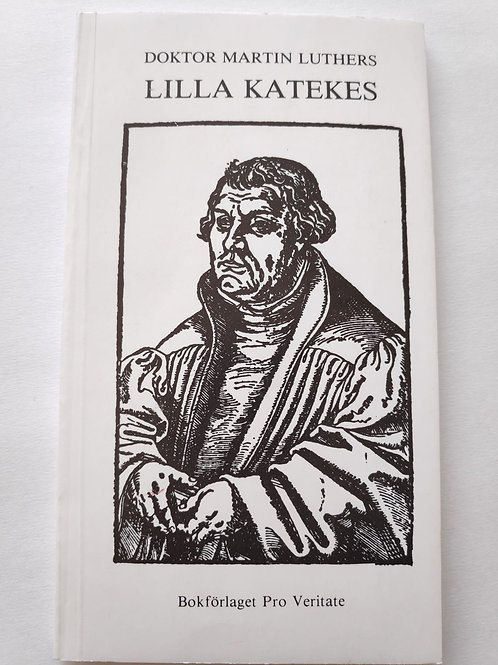 Lilla katekes - Martin luther