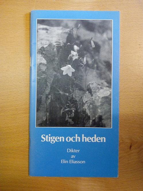 Eliasson Elin, Stigen och heden, Dikter