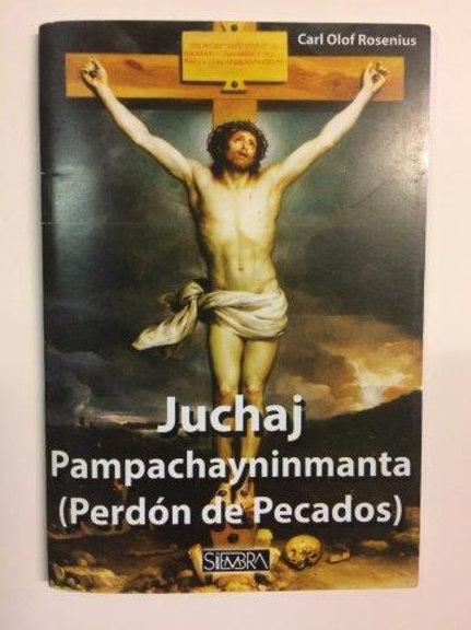 Juchaj - Pampachayninmanta (perdón de Pecados)