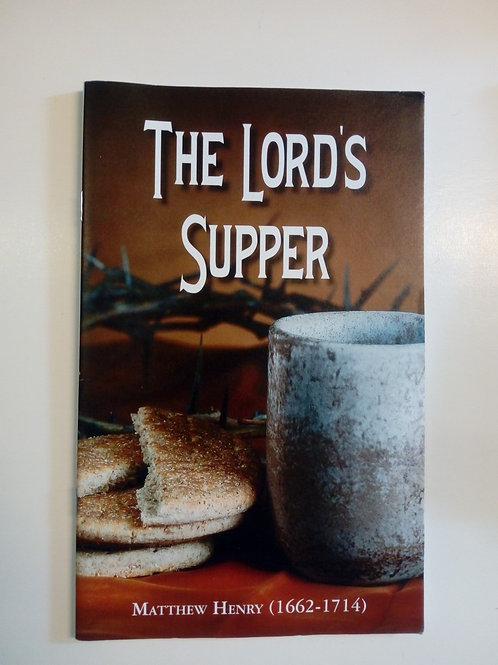 The Lord's Supper - Matthew Henry