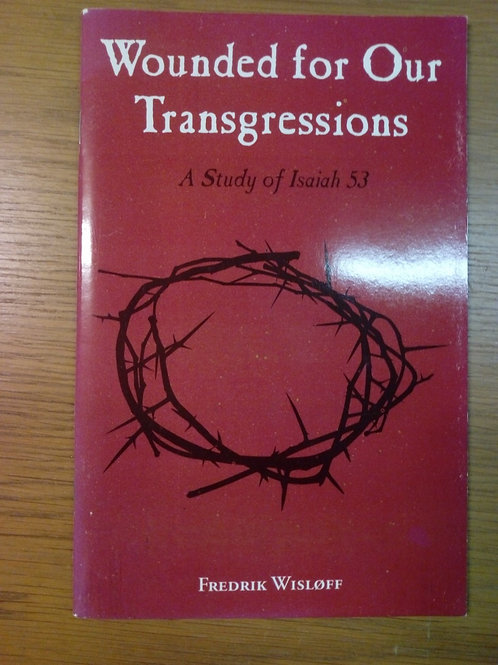 Wounded for our Transgressions - Fredrik W.