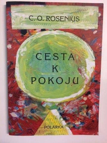 Cesta K Pokoju - C.O Rosenius, slovakiska