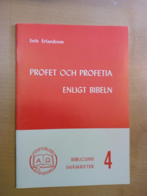 Profet och profetia - Seth E