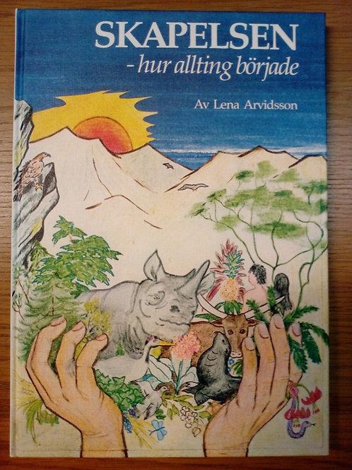 Skapelsen, barnbok - Arvidsson L.
