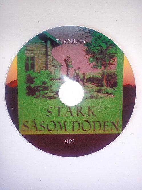 Tore Nilsson - Stark såsom döden (ljudbok)