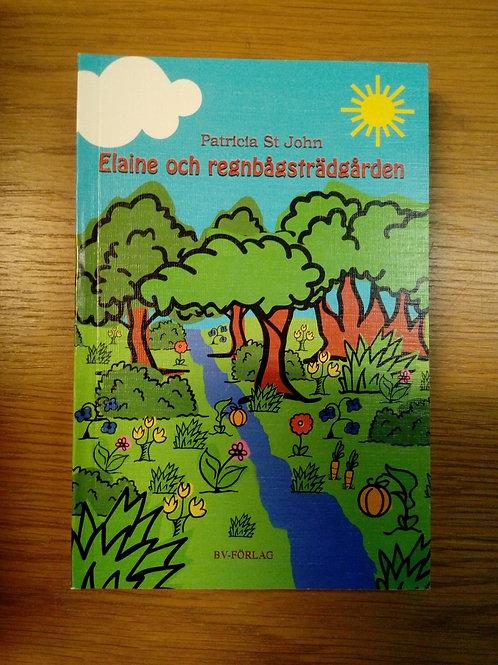 Elaine och regnbågsträdgården - St John Patricia,