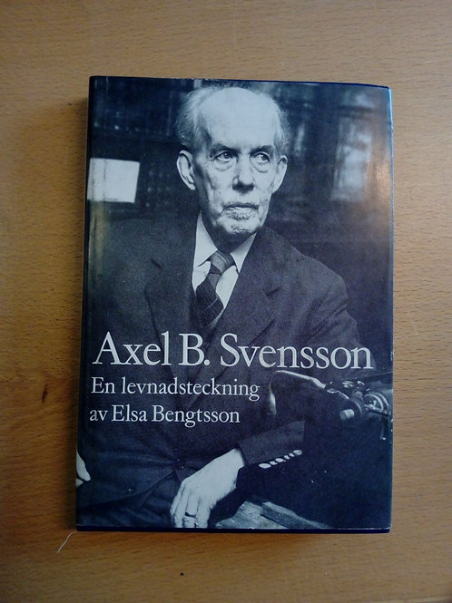 Axel B. Svensson – en levnadsteckning