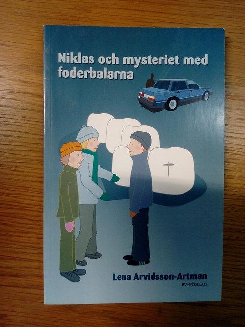 Niklas och mysteriet med foderbalarna - A. Artman, L