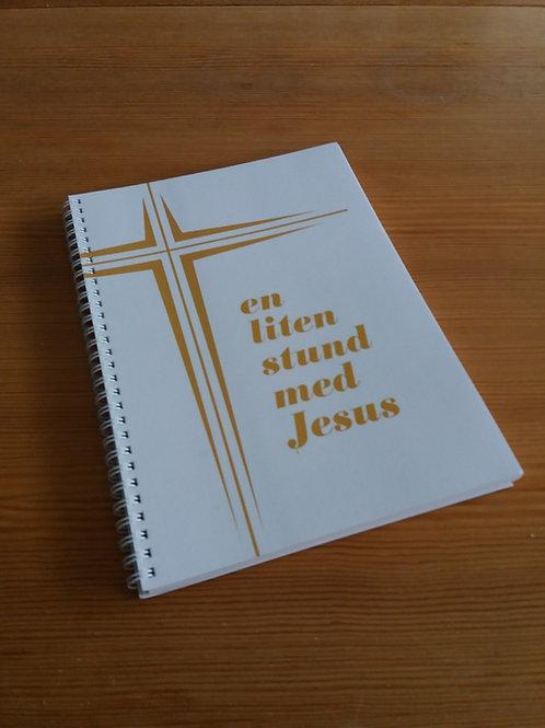 En liten stund med Jesus - Sånghäfte