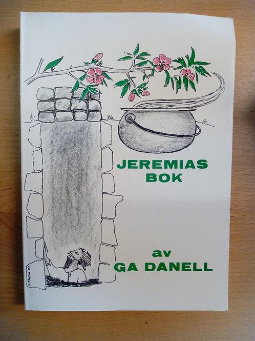 Danell, G-A, Jeremia bok