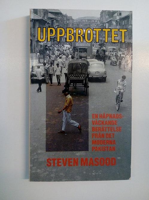 Masood Steven, Uppbrottet