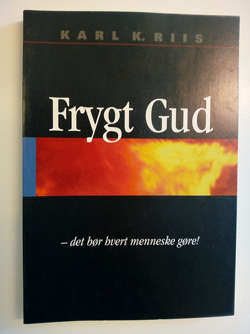 Riis, Karl - Frykt Gud (danska)