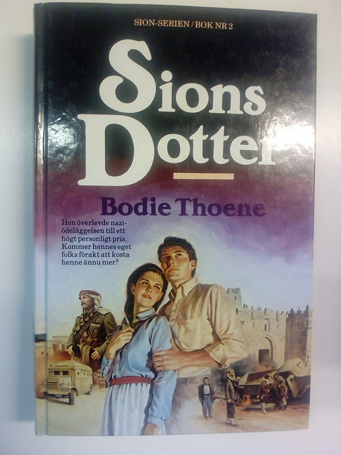 Bodie Thoene - Sions dotter