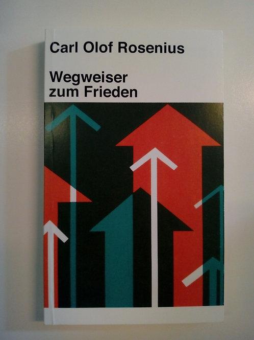Rosenius CO, Rosenius, Wegweiser zum Frieden