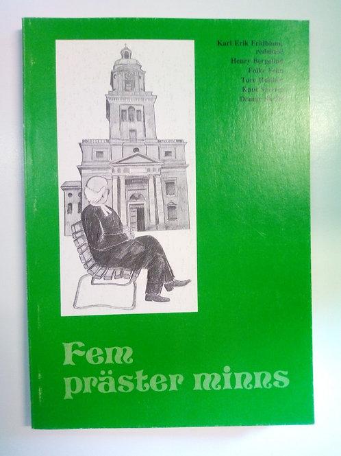 Fem präster minns - Fridblom, K-E