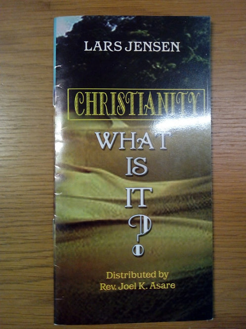 Jensen L, Christianity, what is it?