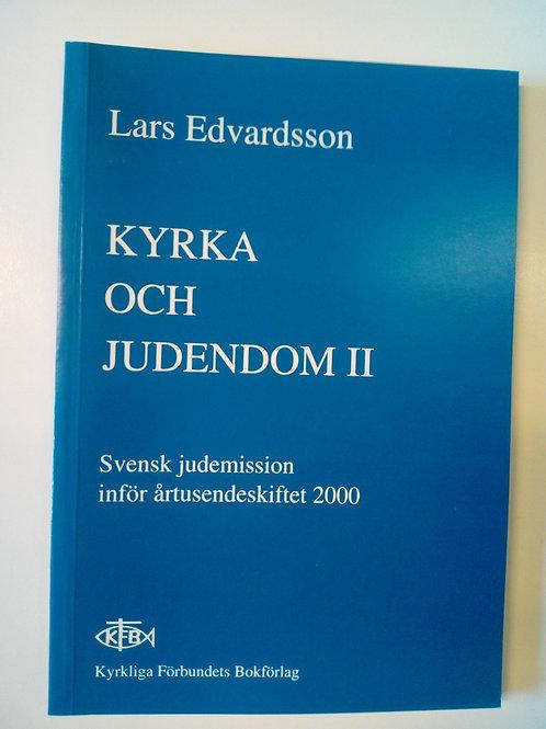 Edvardsson L, Kyrka och judendom II
