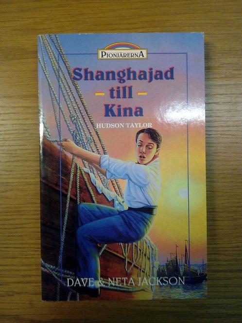 Shanghajad till Kina, Hudson Taylor - D, N Jackson