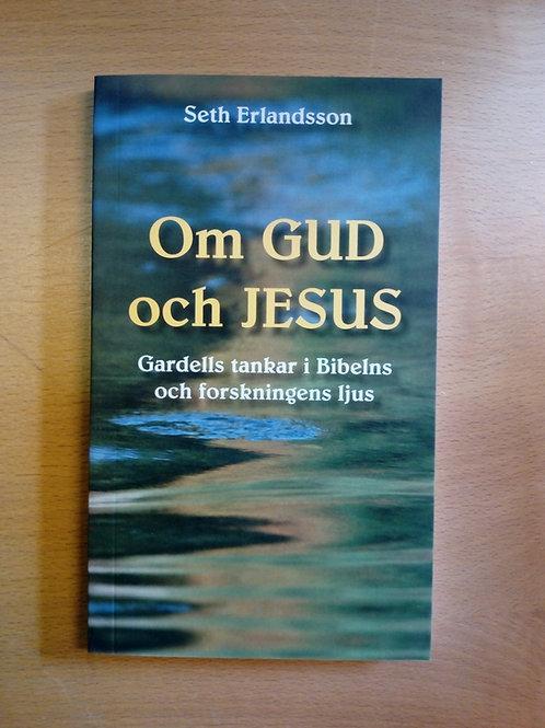 Om Gud och Jesus - Seth Erlandsson