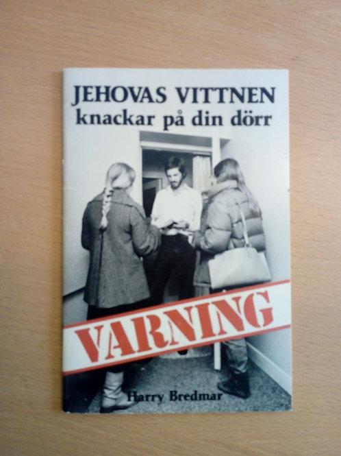 Varning jehovas vittnen knackar på din dörr
