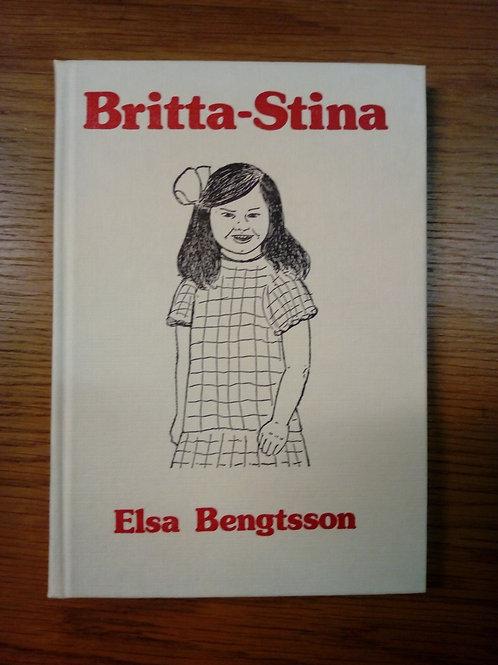 Britta-Stina, barnbok - Bengtsson Elsa
